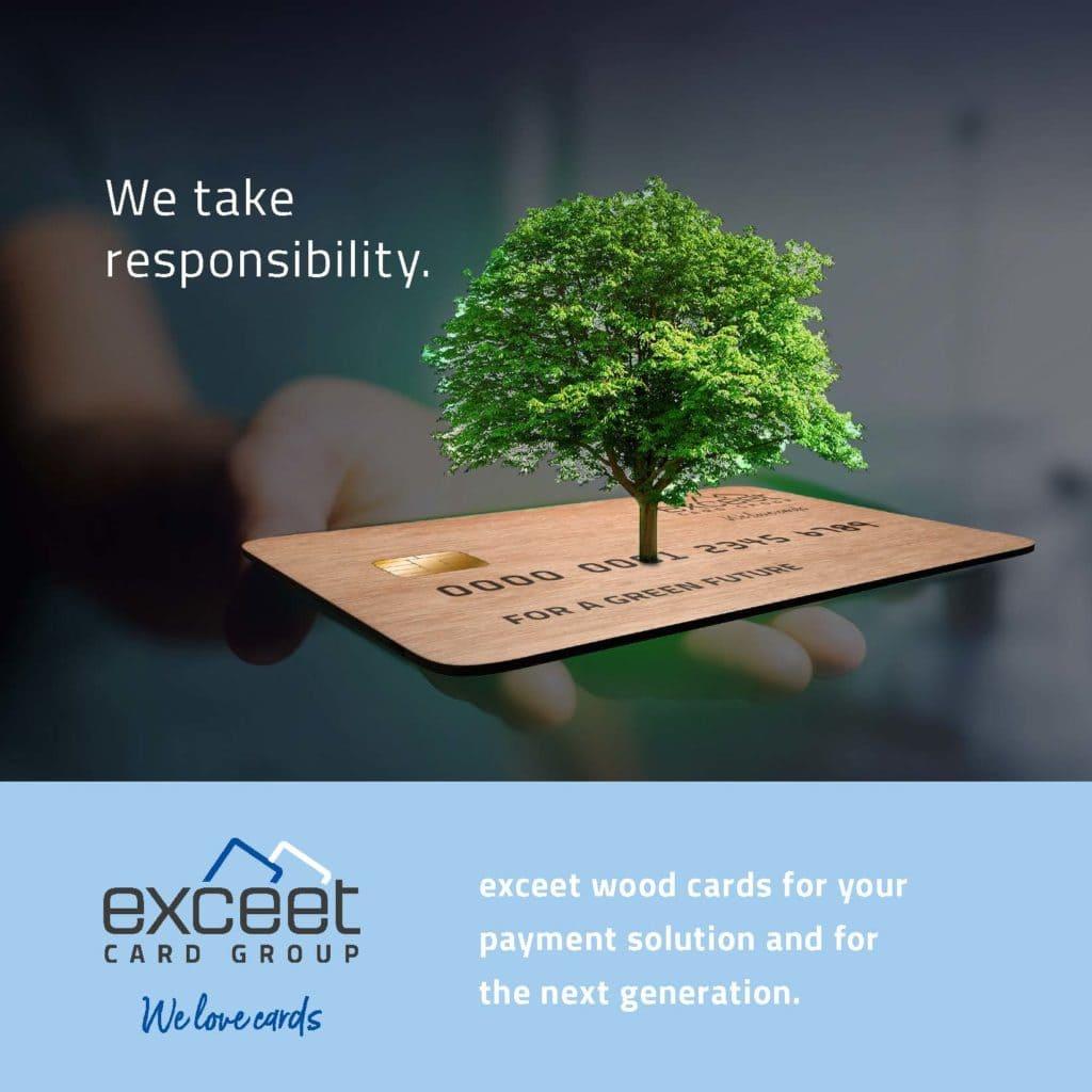We take responsibility - exceet wood cards - exceet Card Group